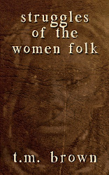 STRUGGLES OF THE WOMEN FOLK by t.m. brown