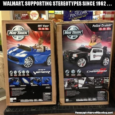 Walmart Supporting Stereotypes Since 1962 Funny Kids Car Toy Cops
