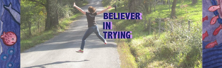 Believer in Trying