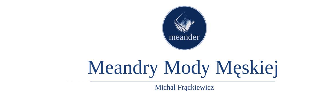 Meandry Mody Męskiej