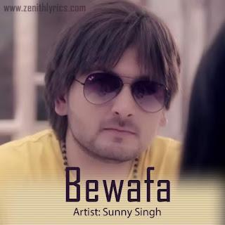 Bewafa Lyrics - Sunny Singh Feat. Ra Star