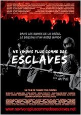 Ne vivons plus comme des esclaves 2014 Truefrench|French Film