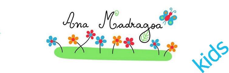 Ana Madragoa Kids
