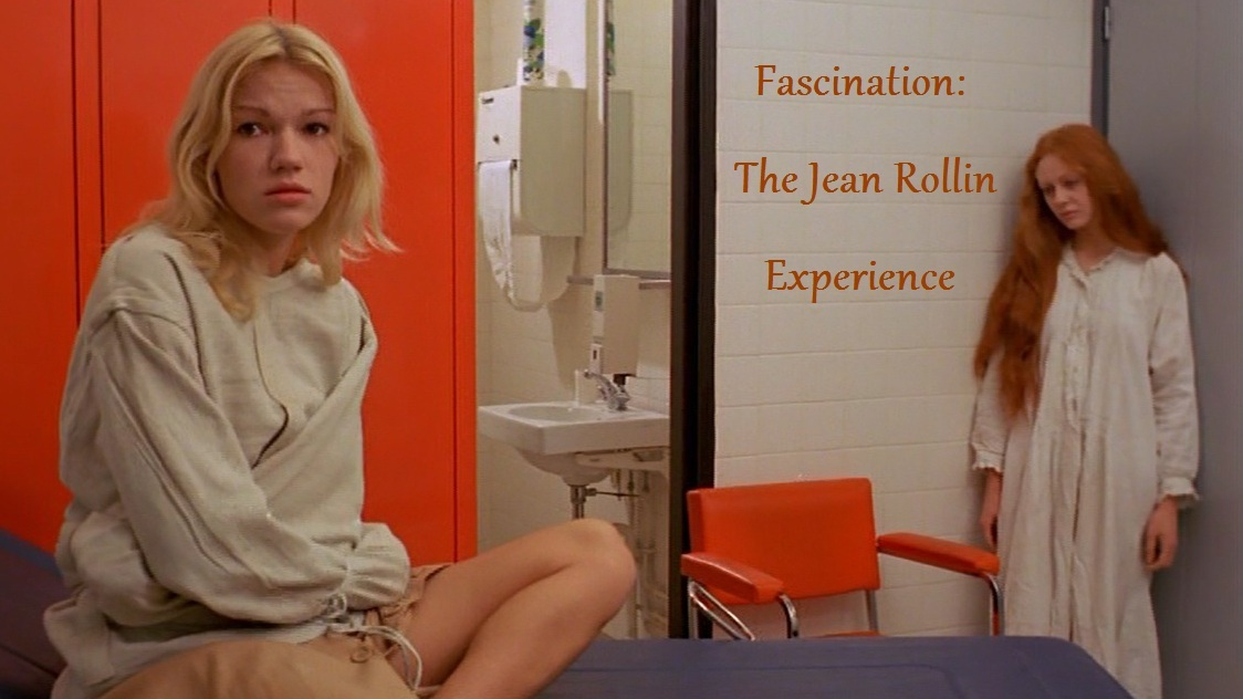 Fascination:  The Jean Rollin Experience