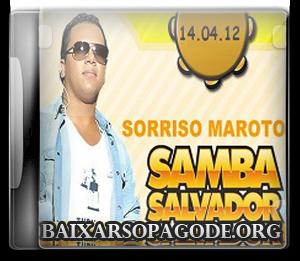 Sorriso Maroto – Samba Salvador (2012)