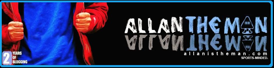 ALLAN IS THE MAN