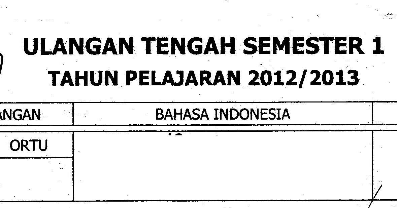 Uts1 Semester1 Bhs Indonesia Sd Kelas 5 Ta 2012 2013 Sunarto S Kom