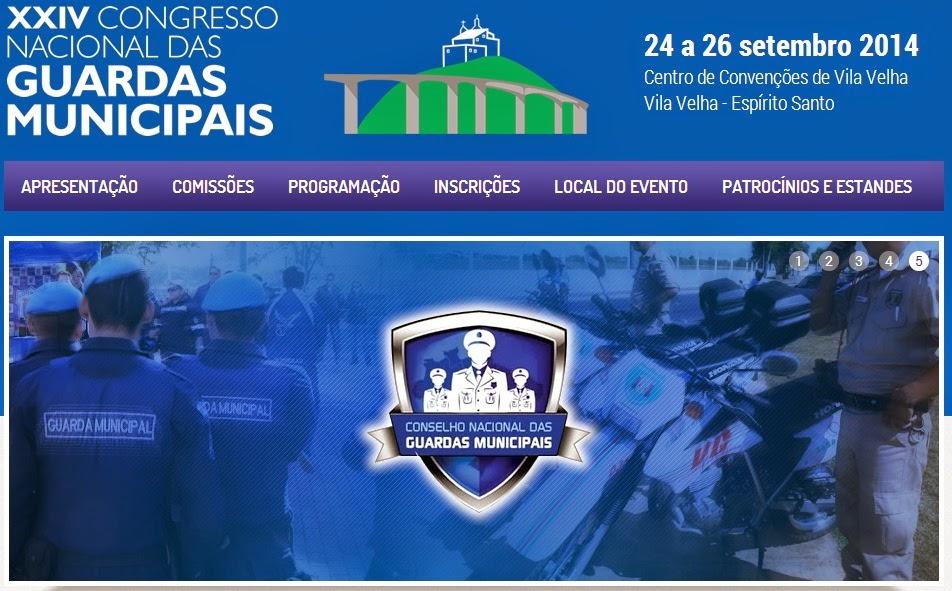 XXIV Congresso Nacional das Guardas Municipais - 24 a 26/09/2014 - Inscrições clique na imagem