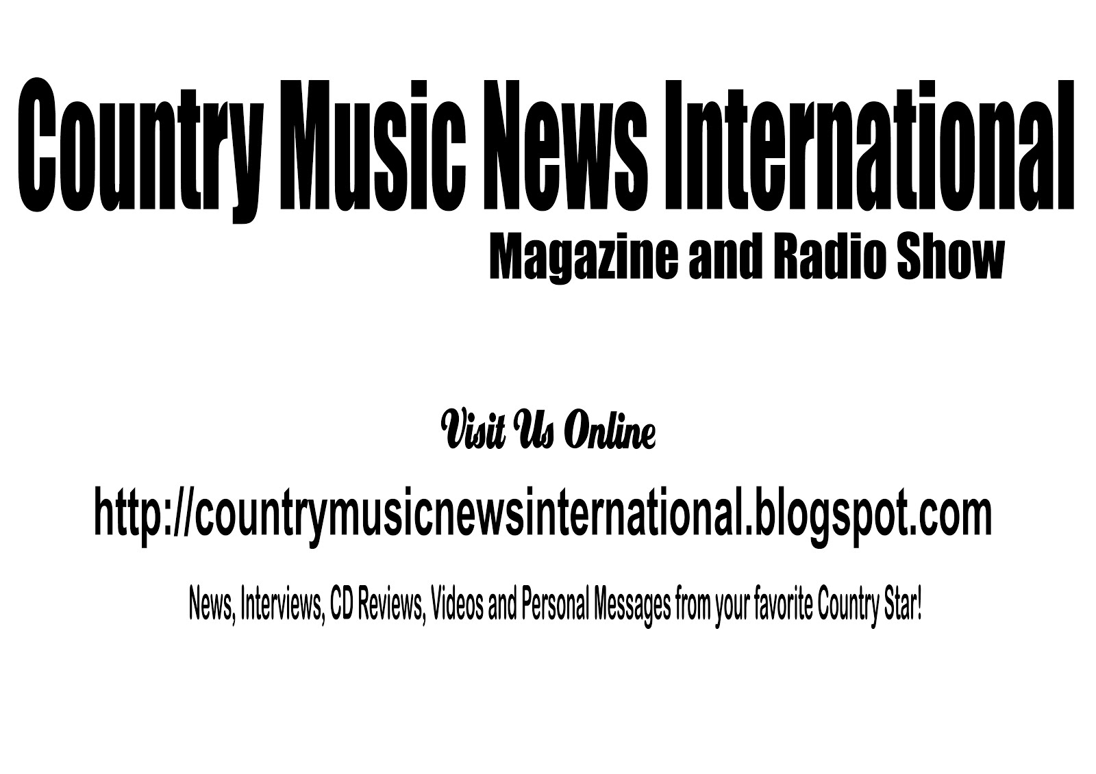 Country Music News International Magazine and Radio Shows