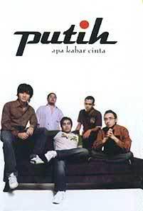 Putih - Apa Kabar Cinta (Full Album 2007)