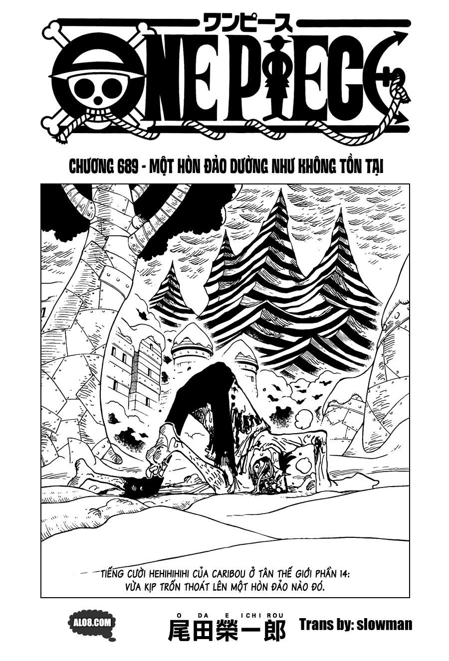 One Piece Chapter 689: Một hòn đảo dường như không tồn tại 001