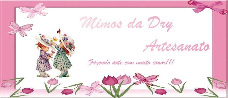 Mimos da Dry Artesanatos