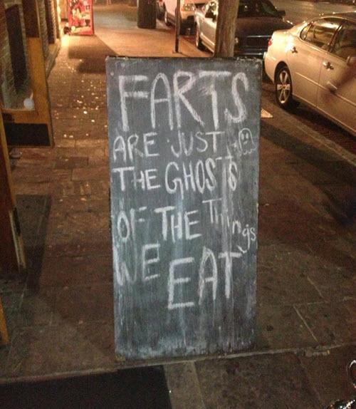 Los pedos son los fantasmas de las cosas que comemos