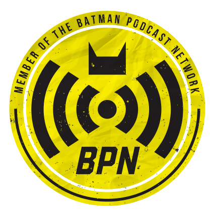 Proud Member of the Batman Podcast Network
