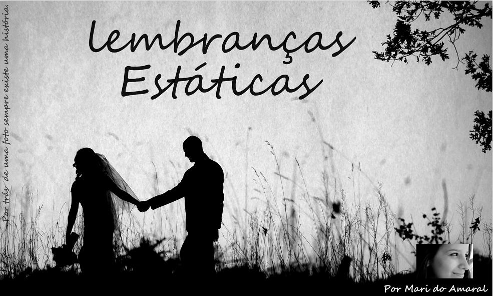 Lembranças Estáticas