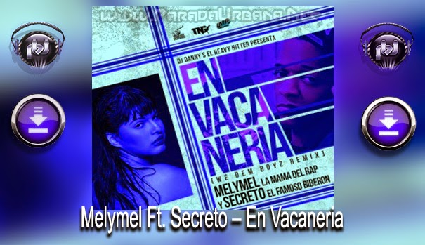 DESCARGAR - Melymel Ft. Secreto – En Vacaneria