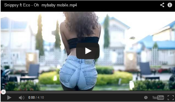 http://music-omoooduarere.blogspot.com/2014/01/video-snippsy-oh-my-baby-ft-eco.html