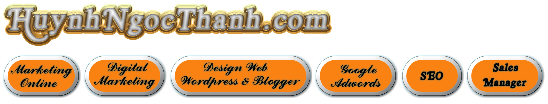Huynh Ngoc Thanh | Marketing, SEO, Google Adwords, WordPress, Internet Marketing