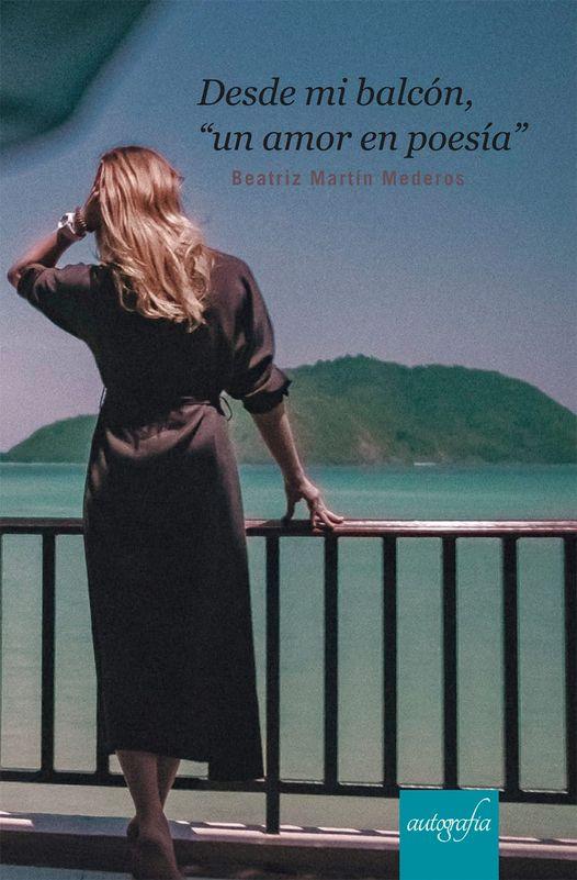 Desde mi balcón un amor en poesía