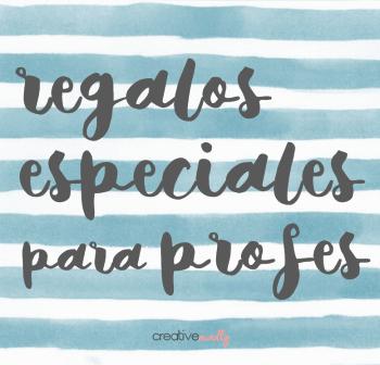 REGALOS PARA PROFES