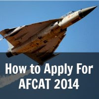 How to Apply For AFCAT 2014