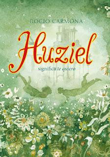 Reseña | Huziel significa te quiero