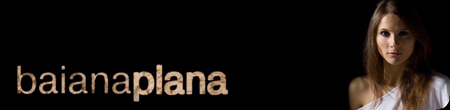 Baiana Plana