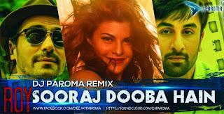 SOORAJ DOOBA HAI - DJ PAROMA