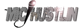 MicHustlin.com - For The Independent And Unsigned Artist