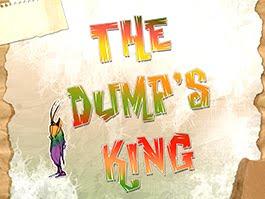 The Dump's King