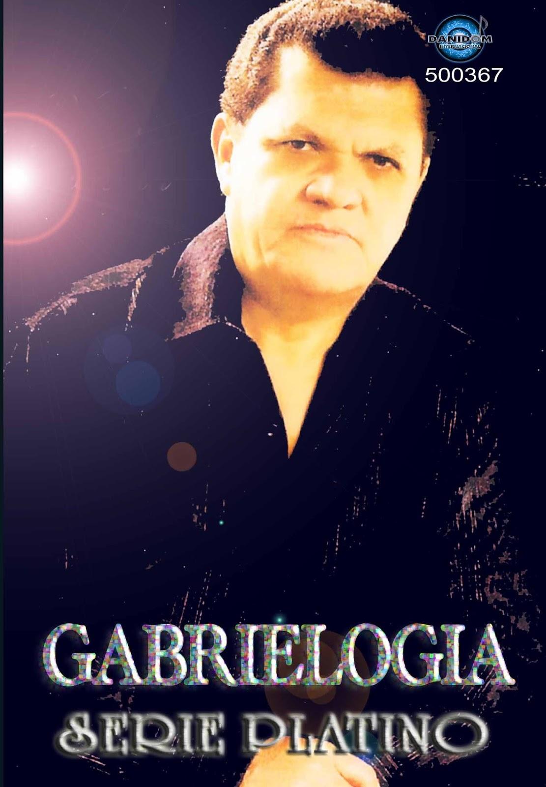 Melodias De Colombia Gabrielogia Lo Mejor De Gabriel