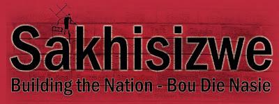 Sakhisizwe -Building the Nation - Bou Die Nasie