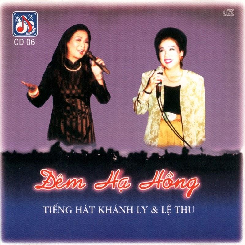 Thanh Lan CD006 - Khánh Ly, Lệ Thu - Đêm Hạ Hồng (NRG)