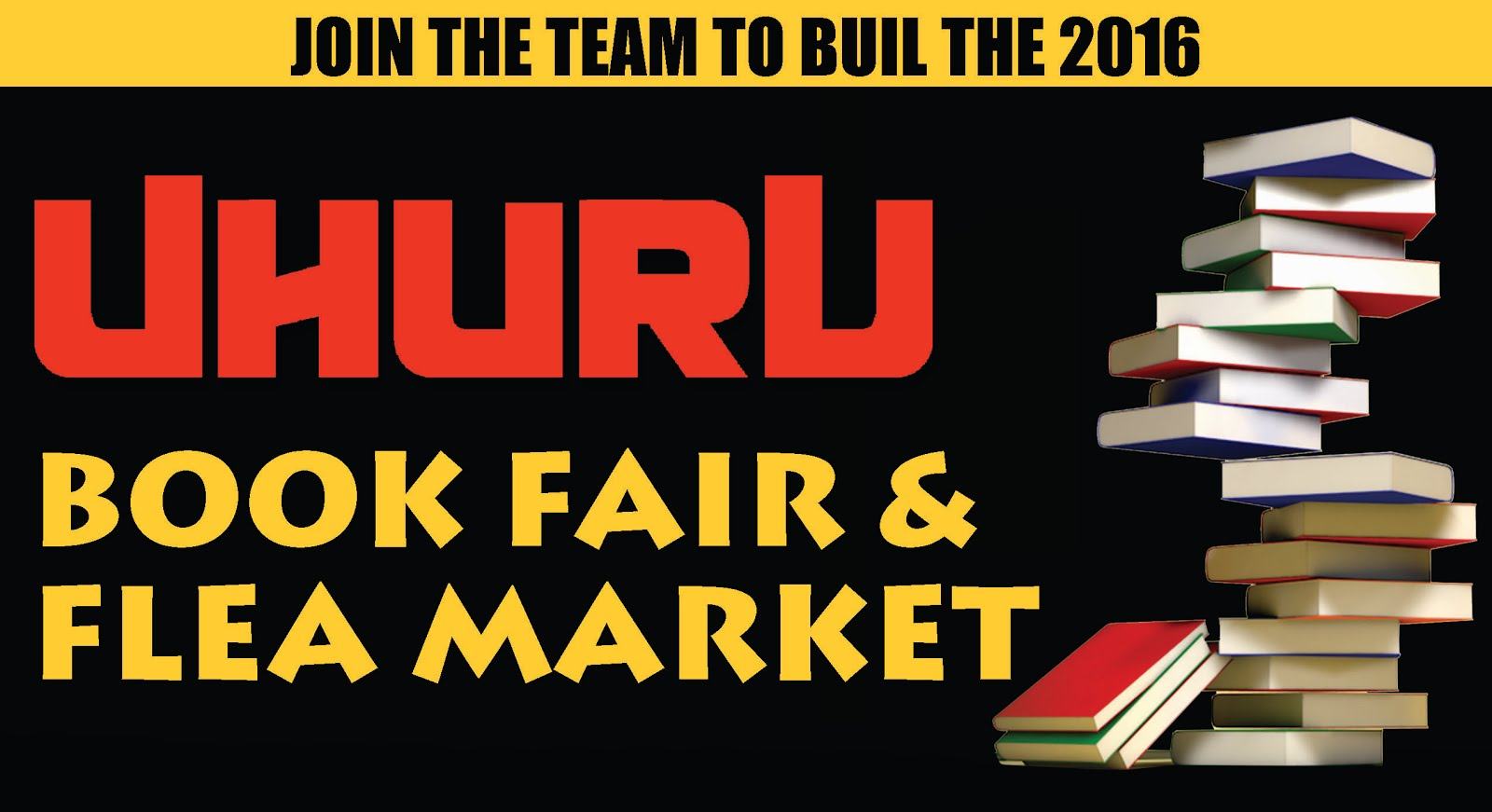 Join the Team to Build the Uhuru Book Fair & Flea Market!