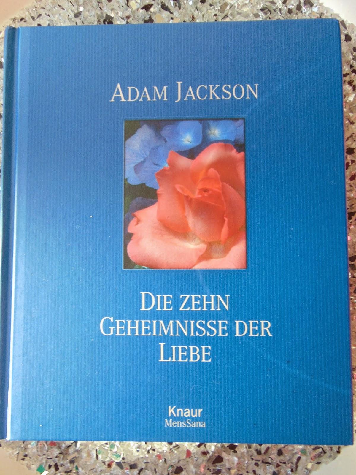 Buch: Die zehn Geheimnisse der Liebe von Adam Jackson - www.annitschkasblog.de