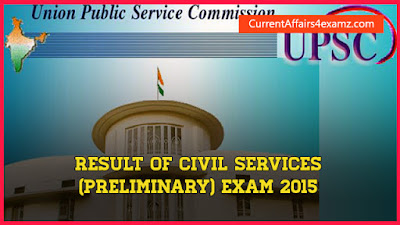Result of Civil Services (Preliminary) Exam 2015