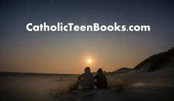 Catholic Books for Teens