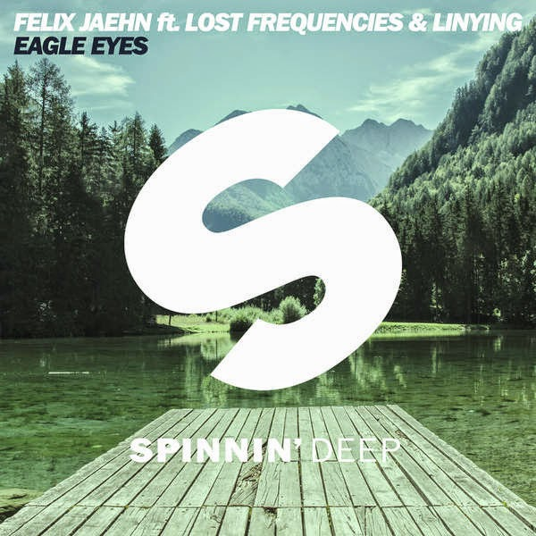 Felix Jaehn - Eagle Eyes (feat. Lost Frequencies & Linying) - Single Cover