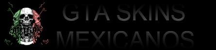 GTA Skins Mexicanos