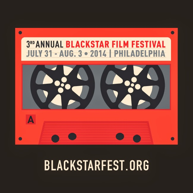 The FICKLIN MEDIA GROUP,LLC: Black Star Film Festival July 31 -August 3, 2014