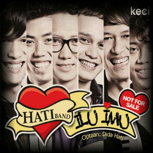 Hati Band - ILU IMU (I Love U, I Miss U)