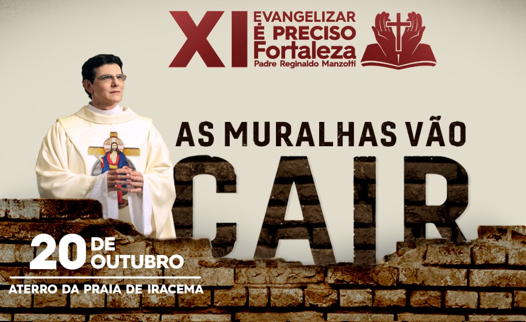 XI EVANGELIZAR É PRECISO FORTALEZA