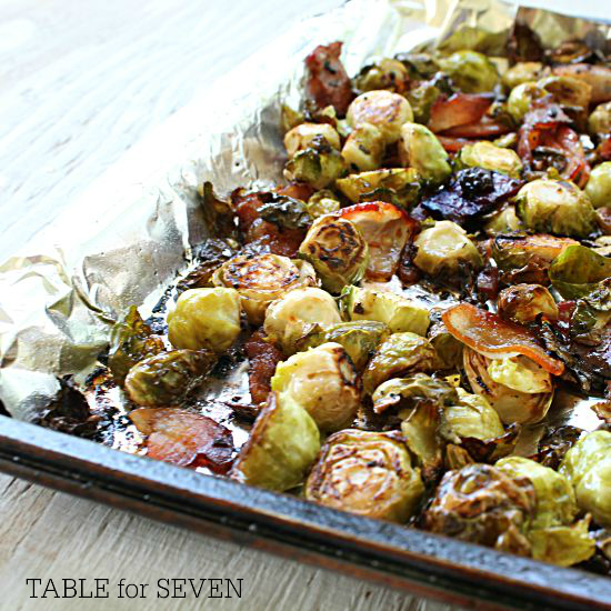 Roasted Brussels Sprouts with Bacon • Table for Seven