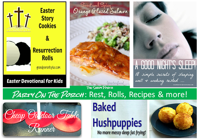 Party On The Porch:  Rest, Rolls, Recipes & more
