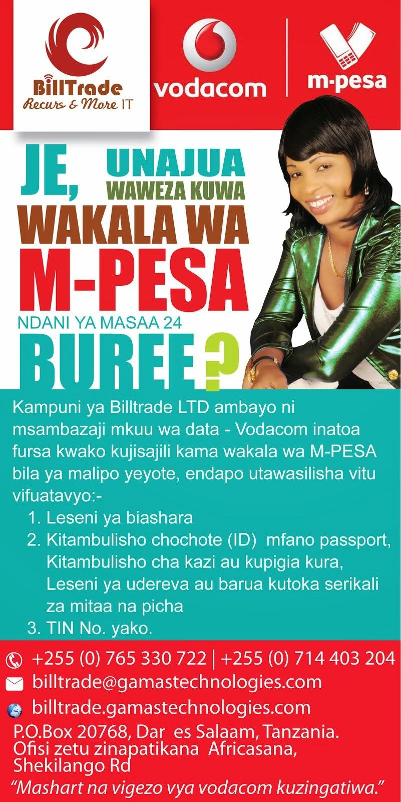 BILLTRADE KUWA WAKALA WA M-PESA BURE