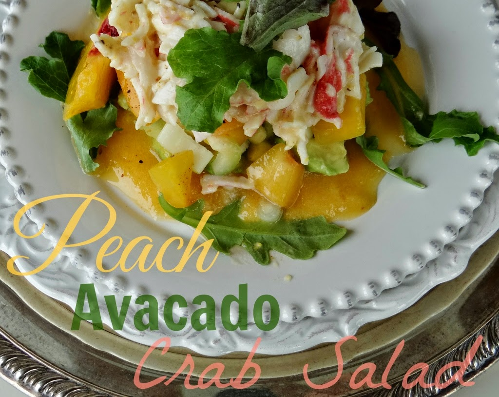 ...a quiet life...: peach avocado and crab salad~