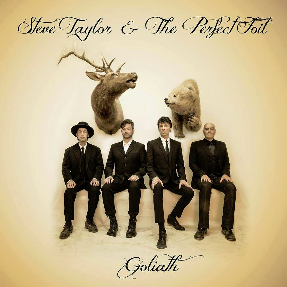 Steve Taylor & The Perfect Foil - Goliath 2014 English Christian Album Download