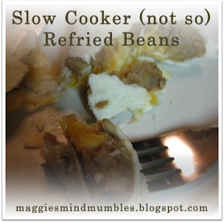 Maggie's Mind Mumbles//: Slow-Cooker (not so) Refried Beans