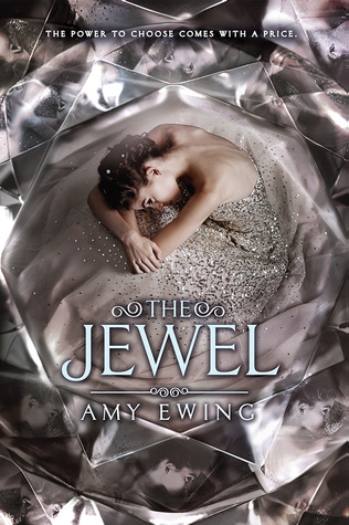 Arc Review: The Jewel by Amy Ewing