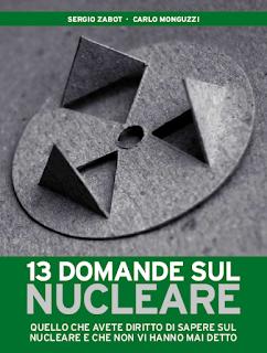 13 domande sul nucleare - di Zabot e Monguzzi